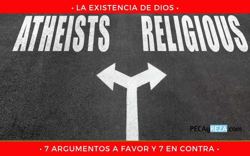 Argumentos a favor y en contra de la existencia de Dios